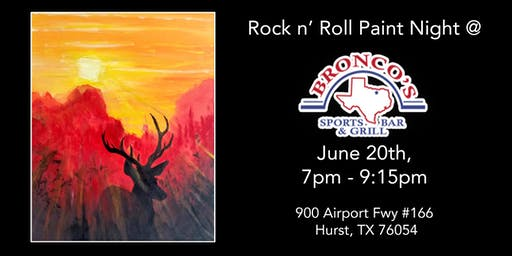 Rock n' Roll Paint Night at Bronco's Bar & Grill