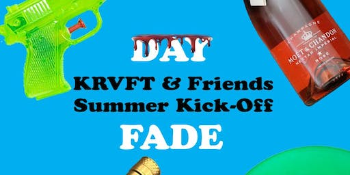 KRVFT & Friends Summer Kick-Off