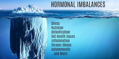 Hormonal Imbalances: A Functional Medicine Approach