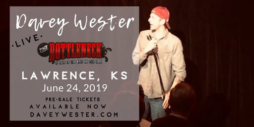 Davey Wester *LIVE* Lawrence, KS