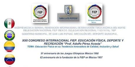 XXII Congreso Internacional FIEP entradas