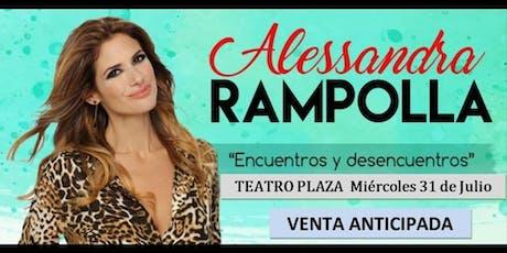 """Alessandra Rampolla-  """" Encuentros y Desencuentros"""" entradas"""