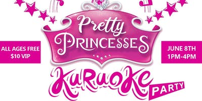Princess Karaoke Party | Free for all ages + Vendor Shop