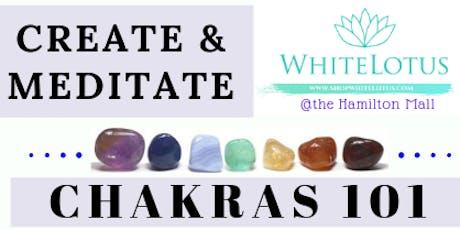 Create & meditate: Chakras 101 tickets
