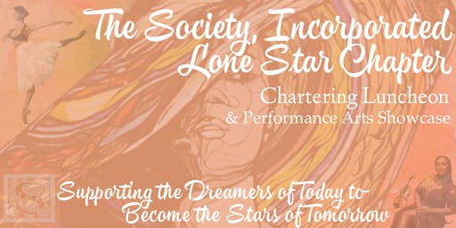 The Society, Inc - Lone Star Chapter - Arts Celebration