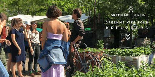 GreenMe Kreuzberg Tour | June Edition