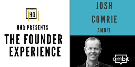 The Founder Experience with Josh Comrie tickets