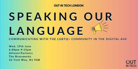 Out in Tech London | Speaking Our Language at Allison + Partners tickets