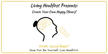 Living Headfirst Presents: Create Your Own Happy (Hour): Patio-Style! tickets