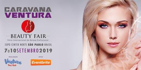 Caravana Ventura Beauty Fair 2019 ingressos