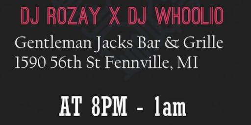 DJ ROZAY x DJ WHOOLIO @ Gentleman Jacks Bar & Grille