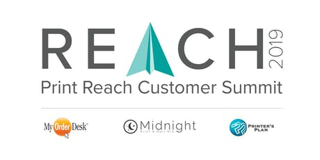 REACH 2019 Print Reach Customer Summit tickets