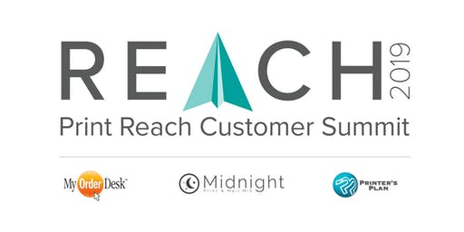 REACH 2019 Print Reach Customer Summit