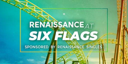 Renaissance at Six Flags