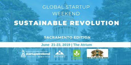 Global Startup Weekend Sustainable Revolution - Sacramento Edition tickets