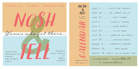 Nosh & Tell: Women who get there... Summer Storytelling Series 2019 tickets