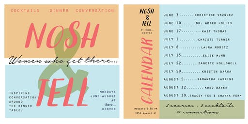 Nosh & Tell: Women who get there... Summer Storytelling Series 2019