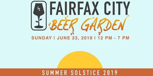 Fairfax City Beer Garden - Summer Solstice
