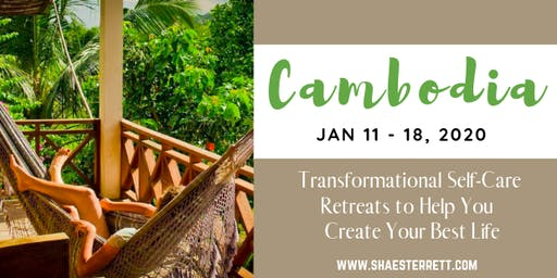 7-Day Cambodia Self Care Retreat to Create & Live Your BEST LIFE!