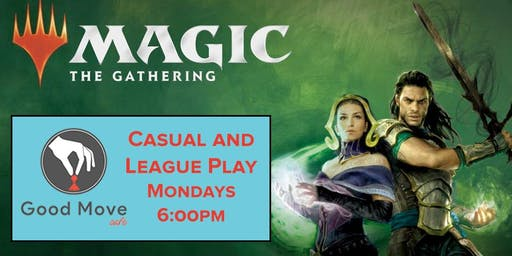 Magic The Gathering: Casual Play - Mondays 6:00PM!