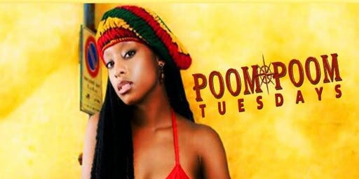 "Poom Poom Tuesdays ""Ladies Night"""