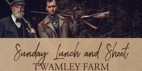 Sunday Lunch and Shoot at Twamley Farm tickets
