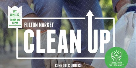 Fulton Market Clean Up tickets