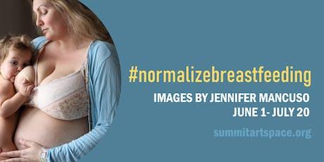 #normalizebreastfeeding: Images by Jennifer Mancuso tickets