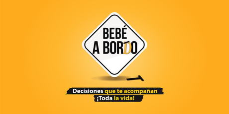 Bebé a Bordo | Decisiones que te acompañan toda la vida! tickets