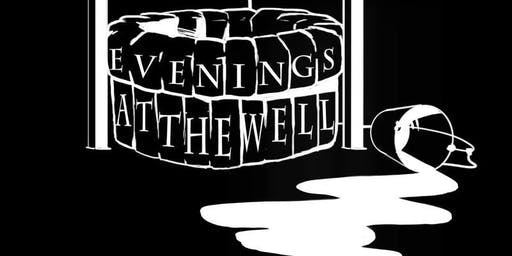 Evenings at The Well Open Mic