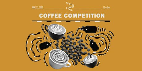 Hester Street Fair's Coffee Competition  tickets