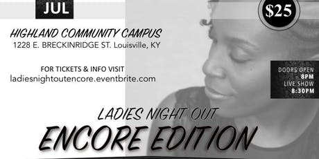 Ladies Night Out - Encore Edition tickets