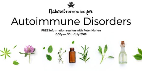 Natural Remedies for Automimmune Disorders tickets