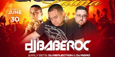 #SundayNight Party - La Gozadera Latina *** DJ BABEROC  - DJ R2RO - DJ REFLECTION