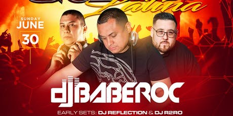 #SundayNight Party - La Gozadera Latina con DJ BABEROC  - DJ R2RO - DJ REFLECTION tickets