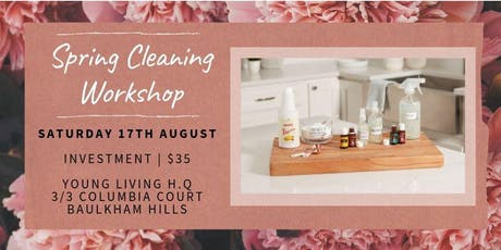 Spring Cleaning Workshop with Young Living Essential Oils tickets