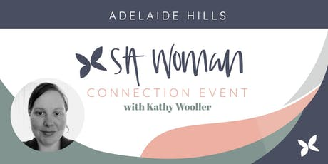 SA Woman Connection - Adelaide Hills July tickets