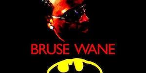 Bruse Wane Album Release Party & Back Draft Concert