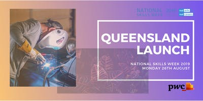 National Skills Week 2019 - Queensland Launch