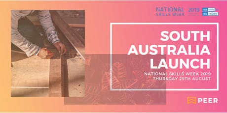 National Skills Week 2019 - South Australia Launch tickets