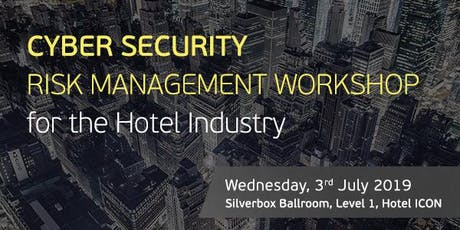 Cyber Security Risk Management Workshop for the Hotel Industry tickets