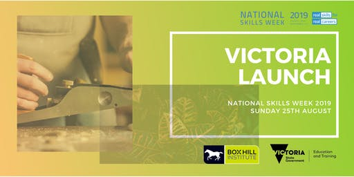 National Skills Week 2019 - Victoria Launch