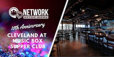 NAW Cleveland 10 Year Anniversary at Music Box Supper Club