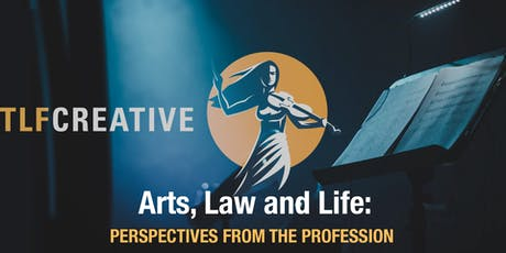 Arts, Law and Life: Perspectives from the Profession  tickets