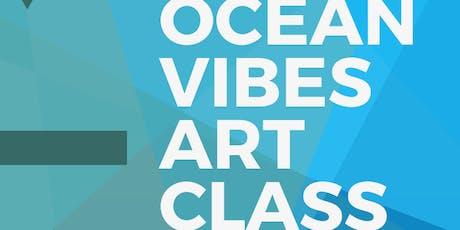 Ocean Vibes Art Class tickets