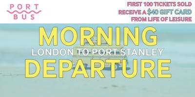 London to Port Stanley -- 10am-4pm (roundtrip)