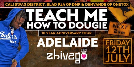 Teach Me How To Dougie' 10 Year Anniversary Tour - Adelaide tickets