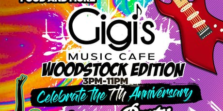 Gigi's Music Cafe 7 Year Anniversary Day Party & 3 Course Dinner Celebration tickets