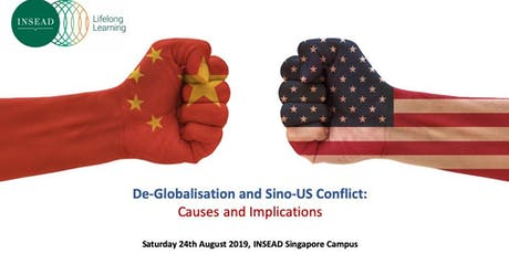 De-Globalisation and Sino-US Conflict: Causes and Implications for Business  tickets