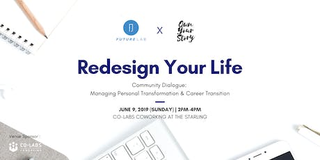 FL x OYS Community Dialogue: Redesign Your Life tickets